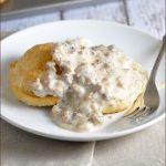 Drop Buttermilk Biscuits and Sausage Gravy