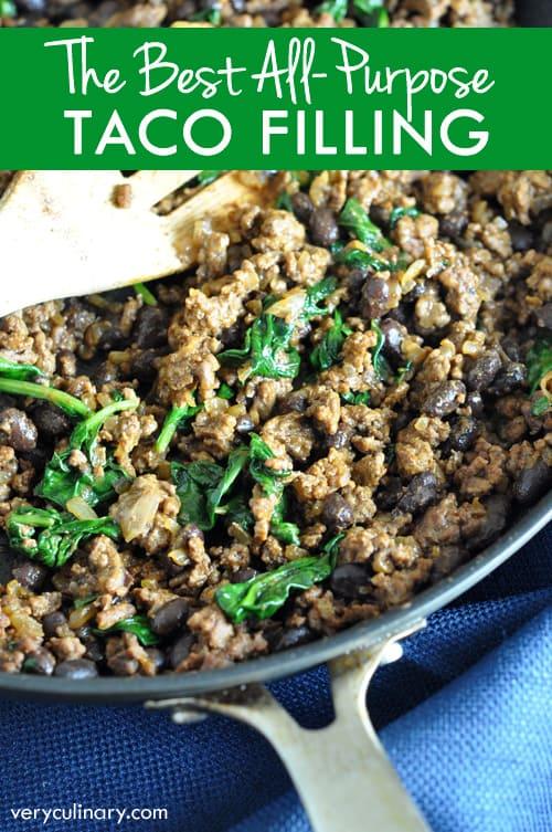 The best all-purpose filling for tacos, nachos, burritos, tostadas , or quesadillas!