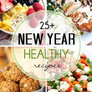 25+ Healthier Recipes To Start Off The New Year!