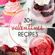 30+ Recipes for Valentine's Day
