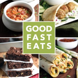 The GOOD FAST EATS Cookbook!