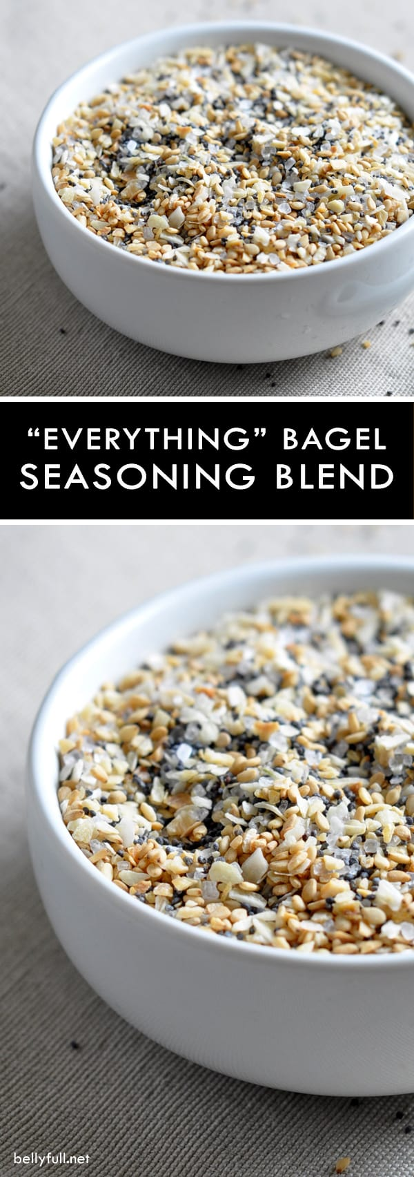 "Everything Bagel Seasoning Blend - this classic ""everything"" seasoning mix of dried garlic and onion, poppy and sesame seeds, and salt works with, well, just about everything!"