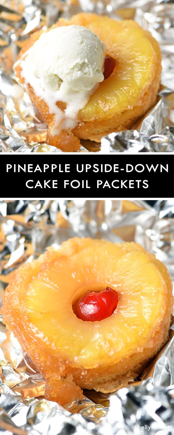 Pineapple Upside-Down Cakes in foil packets