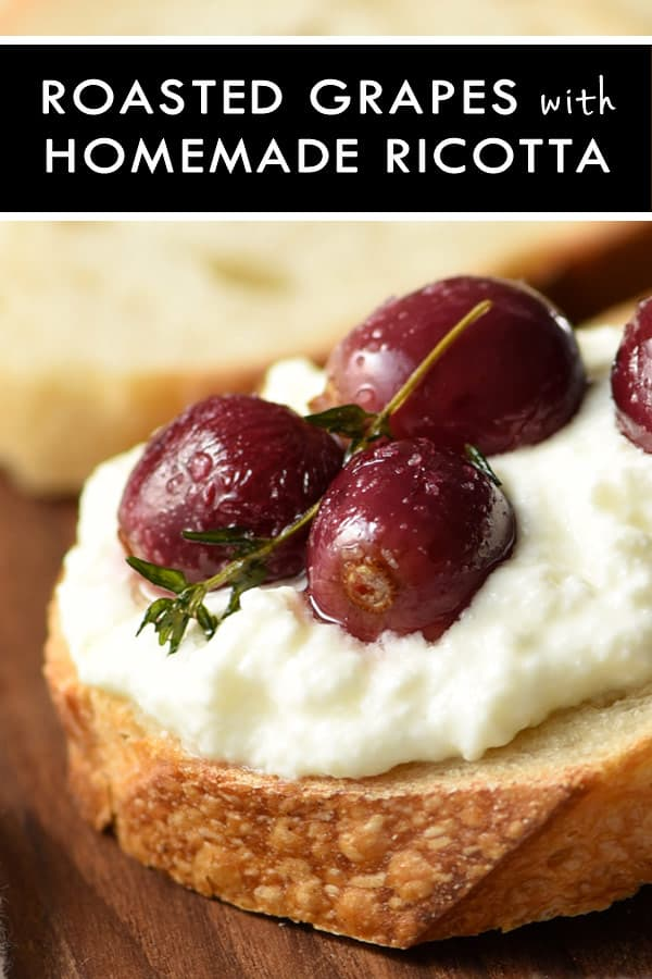 Roasted Grapes with Thyme and Homemade Ricotta on Crusty Bread