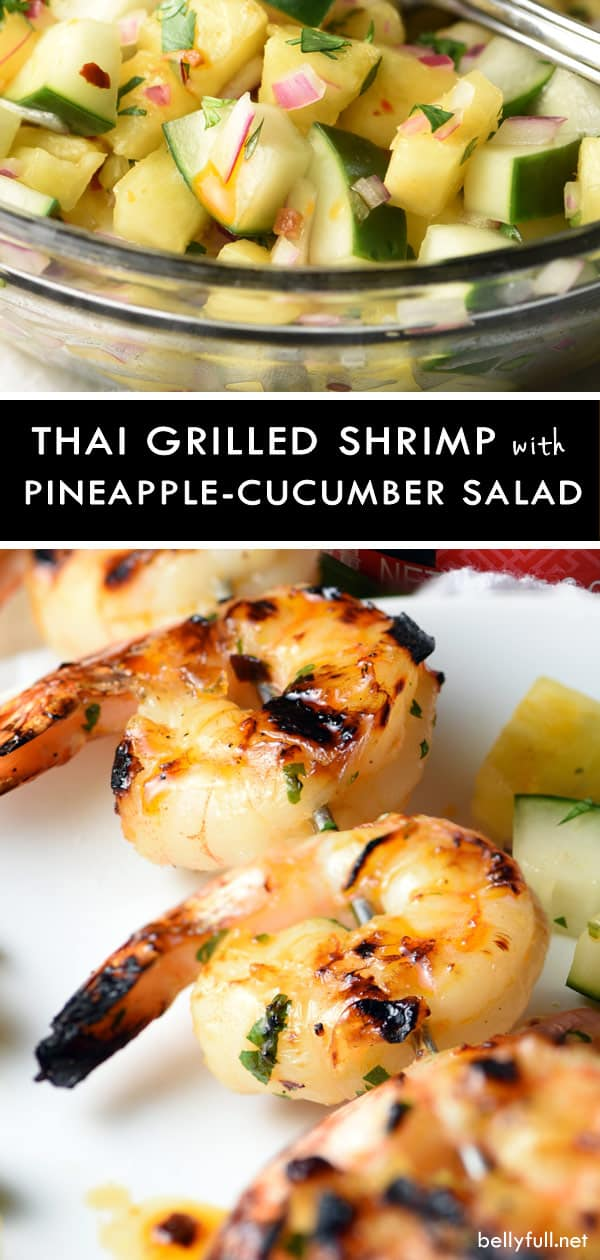 Make summer grilling season complete with these Grilled Thai Shrimp and Pineapple Cucumber Salad. Sweet, spicy, easy, healthy, and wonderful! #grilledshrimp #thaifood #thairecipes #pineapplecucumbersalad #cucumberpineapplesalad