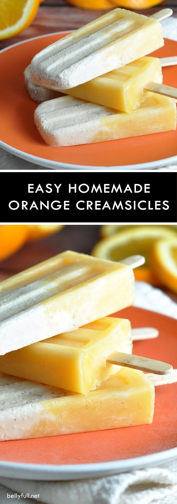 Homemade Orange Creamsicles Popsicles