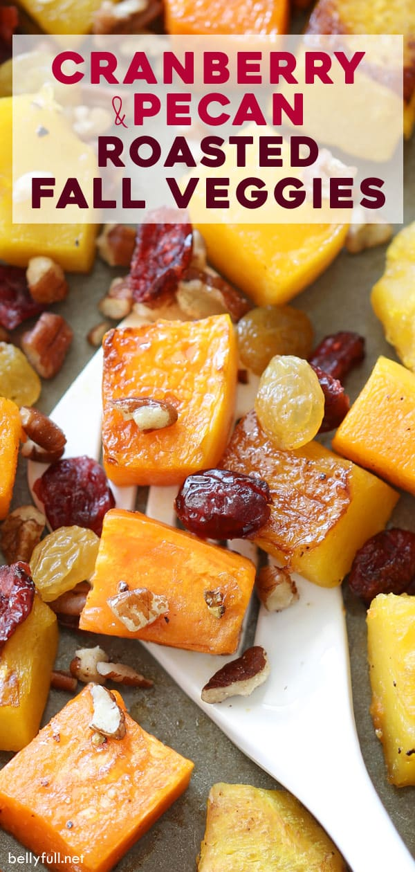 Cranberry and Pecan Roasted Fall Vegetables
