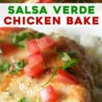 long pin for Salsa Verde Chicken Bake