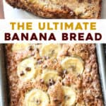 2 picture long pin of the best banana bread recipe