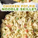 pin for chicken pot pie noodles