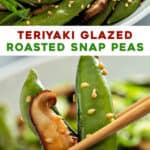 2 picture pin for roasted snap peas