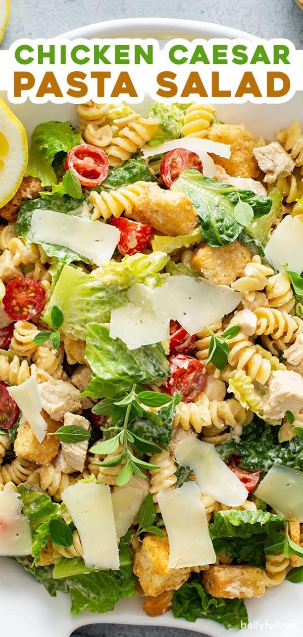pin for Chicken Caesar Pasta Salad