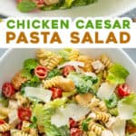 2 picture pin for Chicken Caesar Pasta Salad