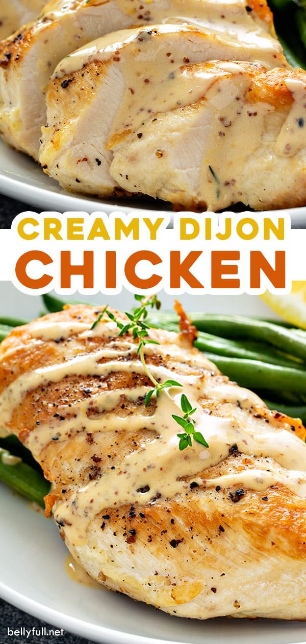 2 picture pin for creamy dijon chicken