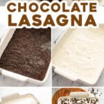 pin for chocolate lasagna with pictures of recipe steps