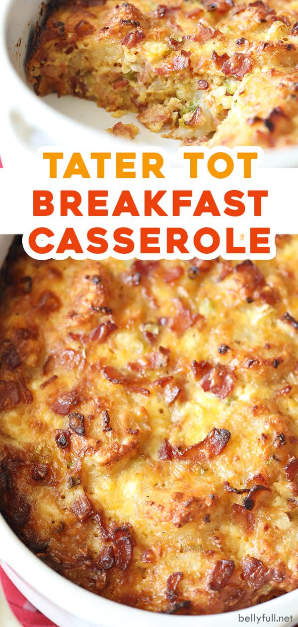 2 picture pin for Tater Tot Breakfast Casserole