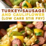 2 picture pin for turkey sausage and cauliflower stir fry