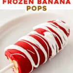 pin for chocolate frozen bananas