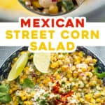 2 picture pin for Mexican Street Corn Salad recipe