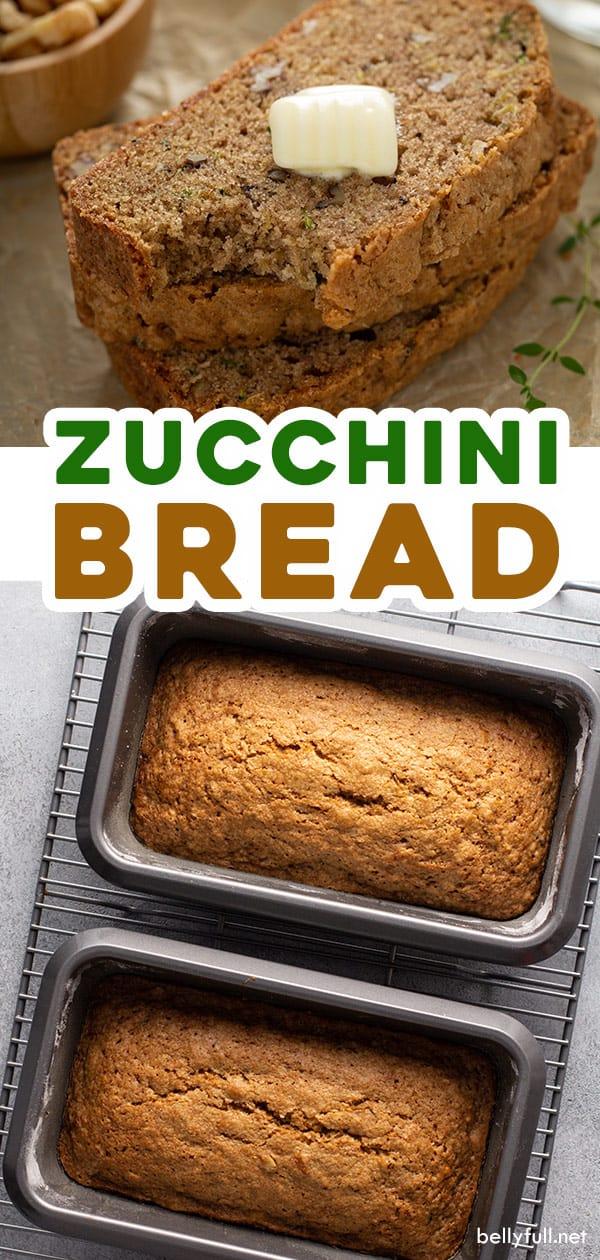 two picture pin for zucchini bread recipe