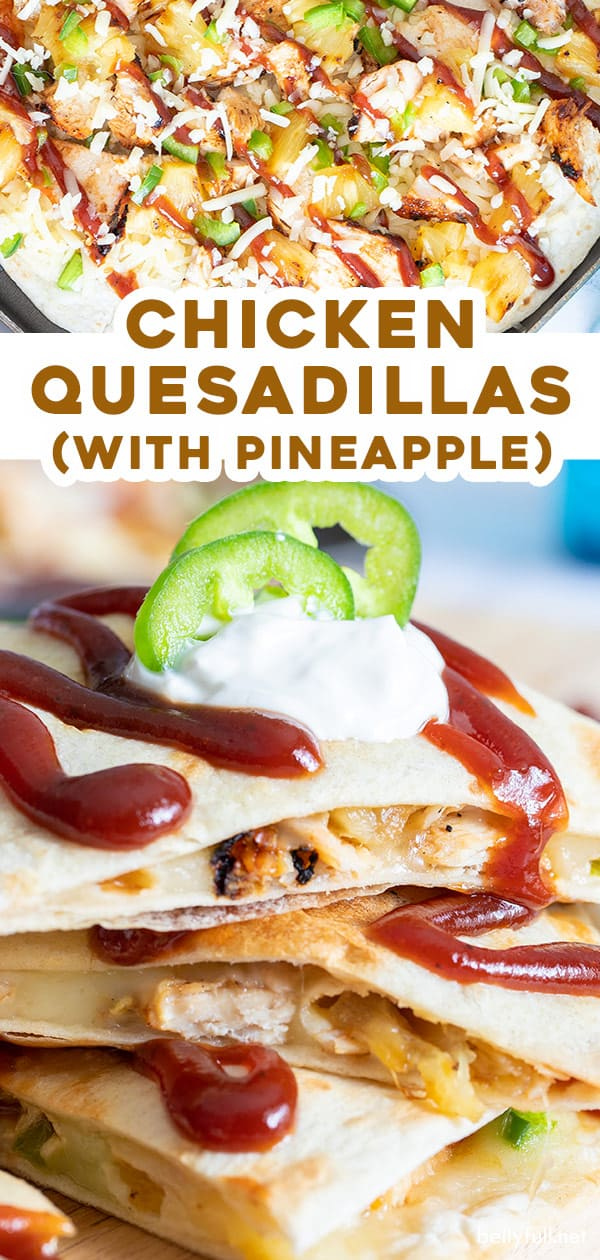 2 picture pin for pineapple and Chicken quesadillas recipe