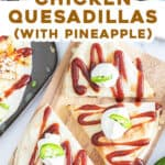 2 picture pin for Chicken quesadillas