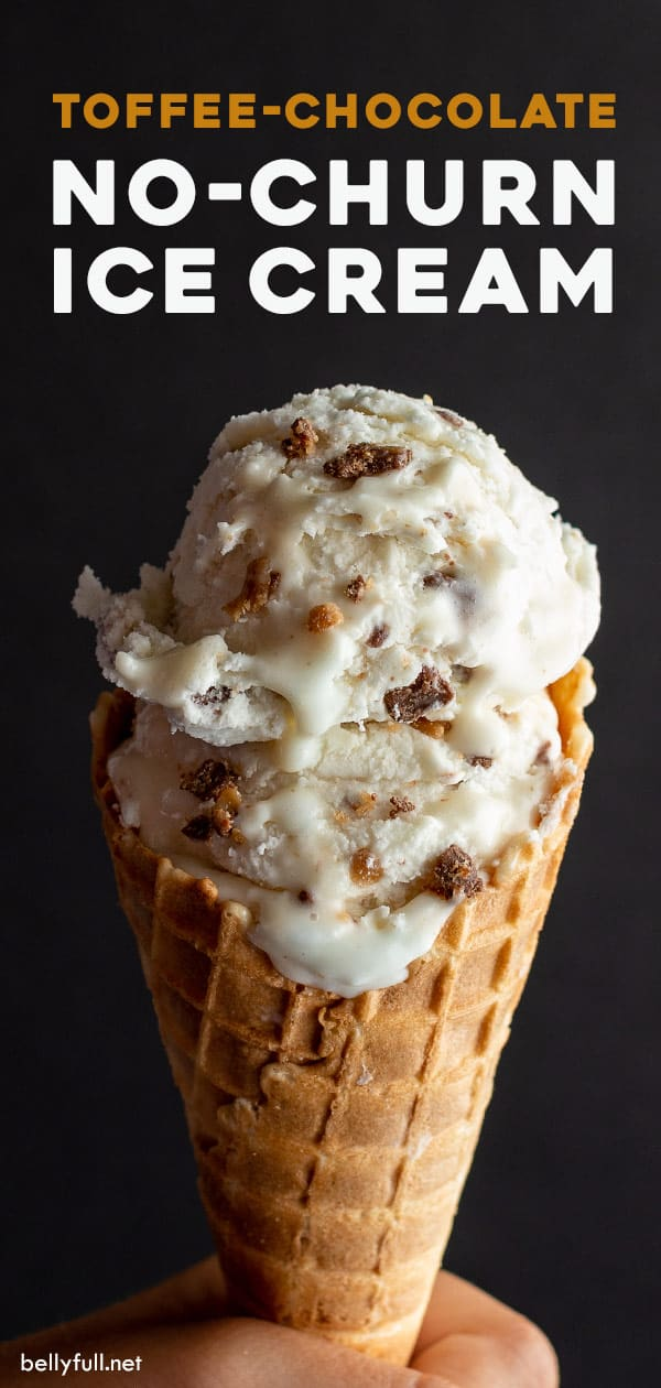 pin for toffee chocolate no churn ice cream in waffle cone