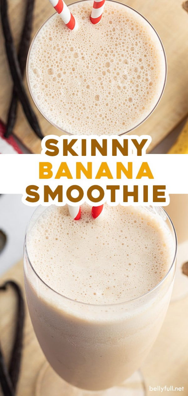 2 picture pin for skinny banana smoothie recipe