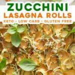2 picture pin for zucchini lasagna rolls recipe