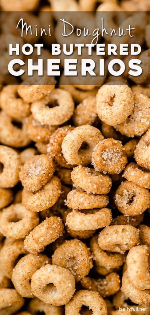 pin for mini doughnut hot buttered Cheerios recipe