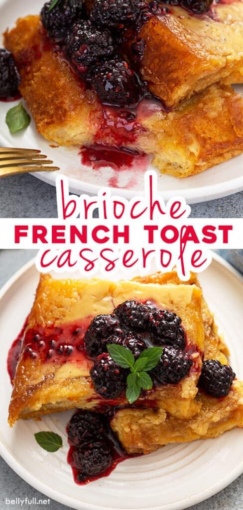 pin for overnight Brioche French Toast Casserole recipe