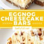 pin for eggnog cheesecake bars