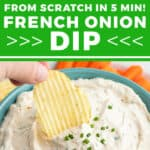 2 picture pin for French Onion Dip recipe