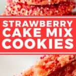 pin for Strawberry Cake Mix Cookies recipe