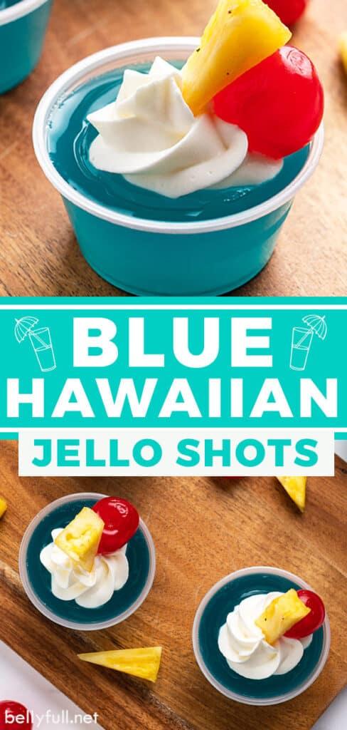 pin for blue hawaiian jello shots recipe