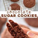 pin for chocolate sugar cookies recipe