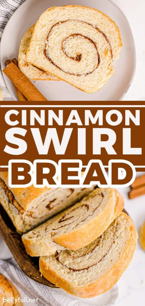 pin for cinnamon swirl bread recipe