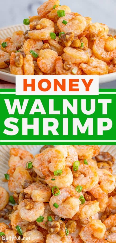 2 picture pin of honey walnut shrimp recipe