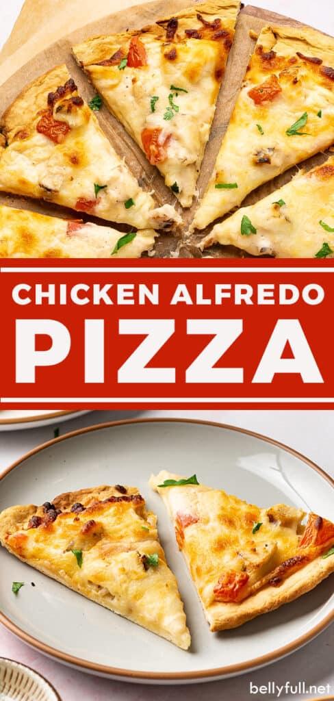 2 picture pin for chicken alfredo pizza recipe