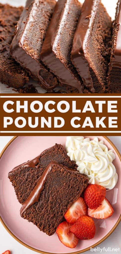 pin for chocolate pound cake recipe