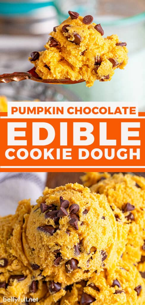 Two photos, the top a spoonful of pumpkin edible cookie dough and the bottom several scoops in a bowl