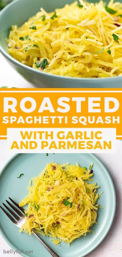 pin for roasted spaghetti squash recipe