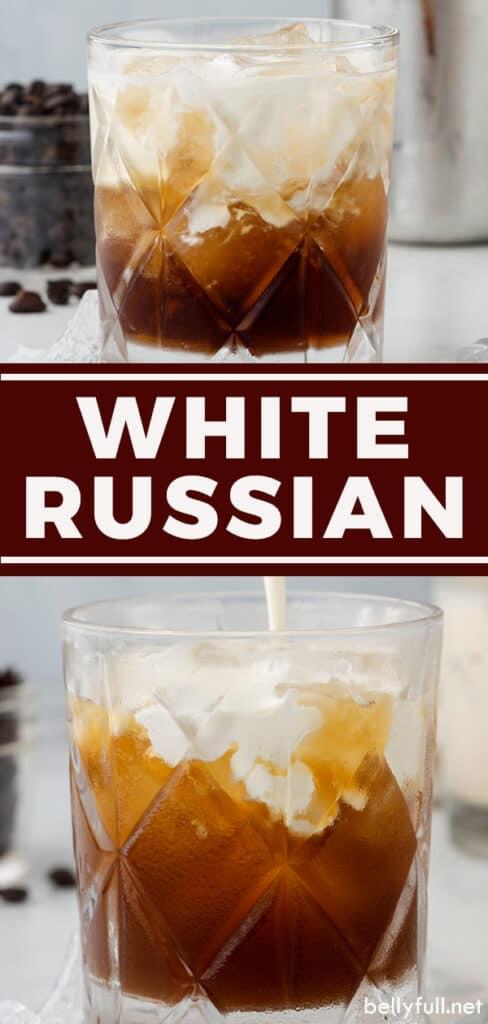 pin for White Russian recipe