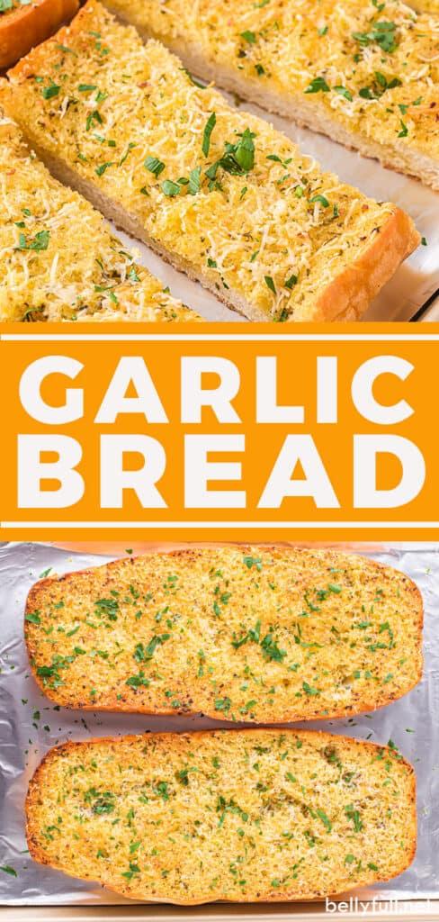 2 picture pin for garlic bread recipe